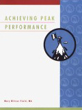 Achieving Peak Performance Assessment
