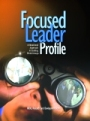 Focused Leader Profile: