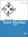 What's My Team Member Style? Assessment