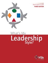 What's My Leadership Style? is a validated assessment that quickly and accurately