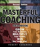 Masterful Coaching Fieldbook